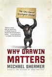 book, Why Darwin Matters, by Michael Shermer