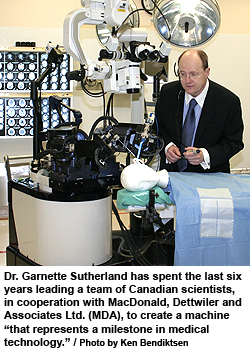 robot NeuroArm surgical tool, Dr. Garnette Sutherland