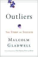 book cover, Outliers by Malcolm Gladwell