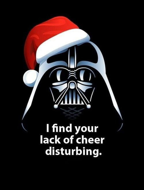 "Darth Vader with a Santa Claus hat says, ""I find your lack of cheer disturbing."""